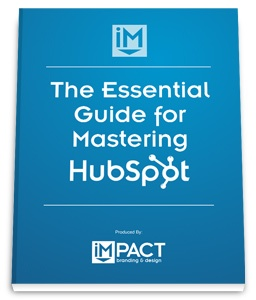 The Essential Guide for Mastering HubSpot
